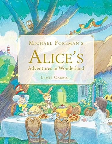 9781843651161: Michael Foreman's Alice's Adventures in Wonderland: 0