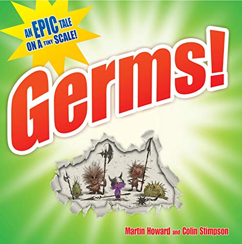 9781843651192: Germs!: An Epic Tale on a Tiny Scale!
