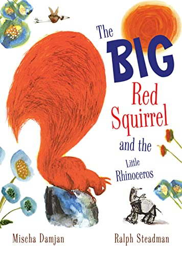 9781843651307: The Big Red Squirrel and the Little Rhinoceros