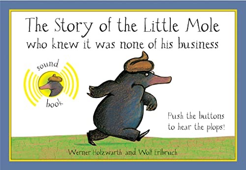 9781843651321: The Story of the Little Mole Who Knew It Was None of His Business: Sound Edition