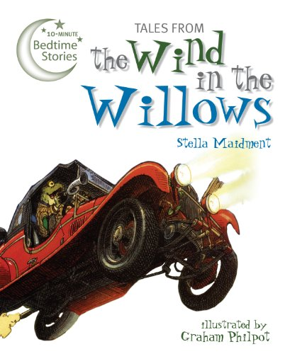 Tales from the Wind in the Willows (10-Minute Bedtime Stories): Stella Maidment