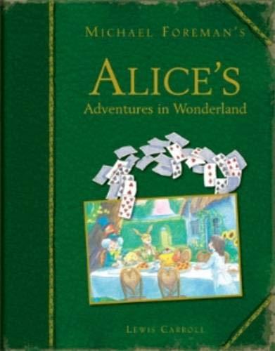 9781843651420: Michael Foreman's Alice's Adventures in Wonderland