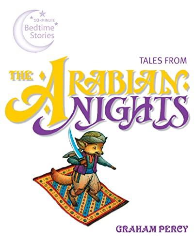 Tales from the Arabian Nights (10-Minute Bedtime Stories): Stella Maidment
