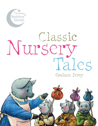 9781843651529: Classic Nursery Tales (10-Minute Bedtime Stories)