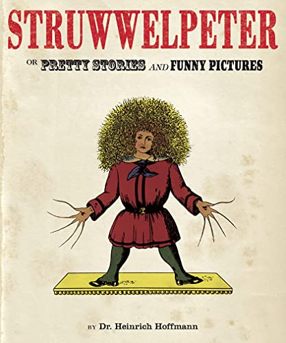 9781843651536: Struwwelpeter or Pretty Stories and Funny Pictures