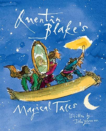 9781843651550: Quentin Blake's Magical Tales