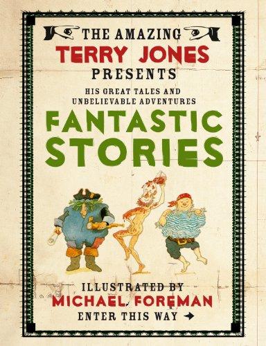 9781843651628: The Fantastic World of Terry Jones: Fantastic Stories