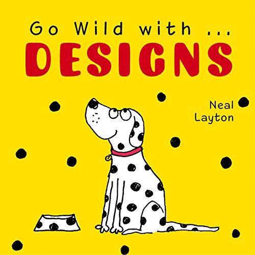 9781843651765: Go Wild with . . . Designs