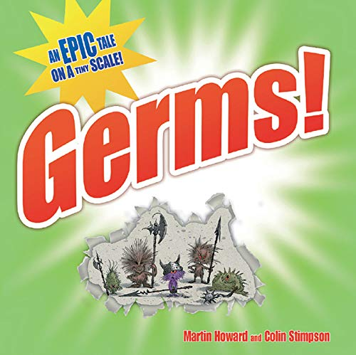 9781843651857: Germs!: An Epic Tale on a Tiny Scale!