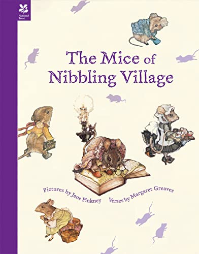 The Mice of Nibbling Village: Greaves, Margaret