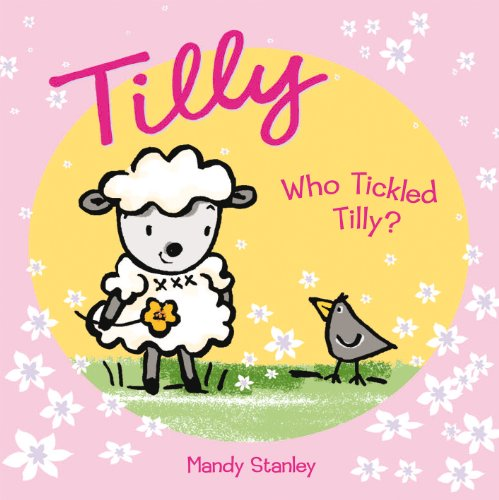 9781843651925: Who Tickled Tilly?