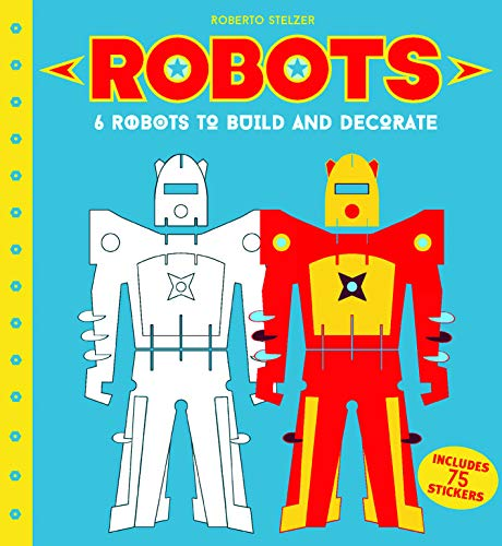 9781843653103: Robots: 6 Robots to Make and Decorate