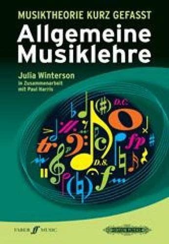 MUSIKTHEORIE KURZ GEFASST ALLGEMEINE (Paperback): Julia Winterson