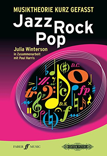 MUSIKTHEORIE KURZ GEFASST (Paperback): Julia Winterson