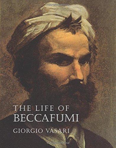 The Life of Beccafumi (Lives of the Artists series): Giorgio Vasari