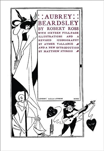 Aubrey Beardsley: Robert Ross and Matthew Sturgis