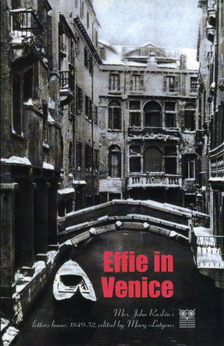 9781843680819: Effie in Venice: Mrs. John Ruskin's Letters Home, 1849-52