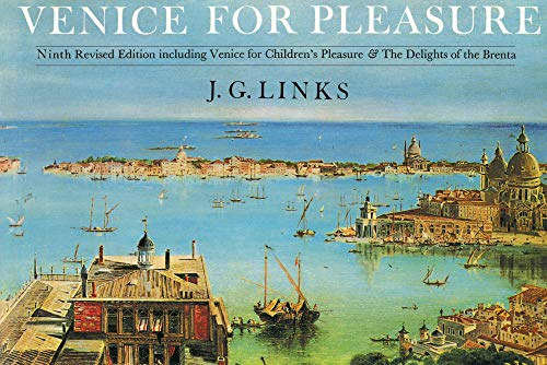 Venice for Pleasure: Links, J.G.
