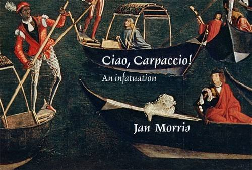 9781843681335: Ciao, Carpaccio!: An Infatuation