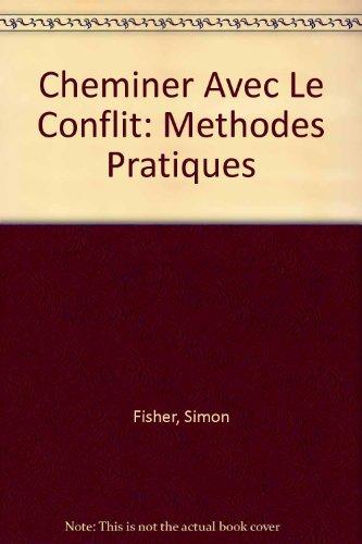 9781843692287: Cheminer Avec Le Conflit: Methodes Pratiques