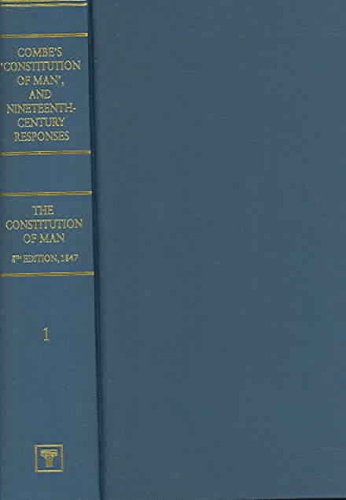 9781843711056: Constitution of Man Considered in Relation to External Objects: Combe's Consitution of Man AND Nineteenth-century Responses