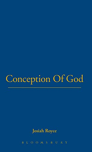 Conception Of God (Thoemmes Library of American Thought): Royce, Josiah