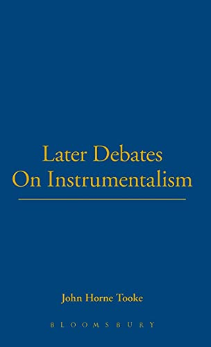 Later Debates on Instrumentalism 1912-1970 [The Chicago: Shook, John R.