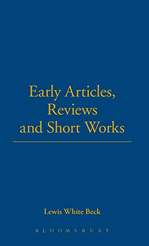 Early Articles, Reviews And Short Works (The Thoemmes Library of Science): Beck, Lewis White