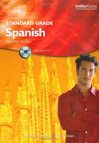 9781843721451: Standard Grade Spanish Course Notes (Leckie)