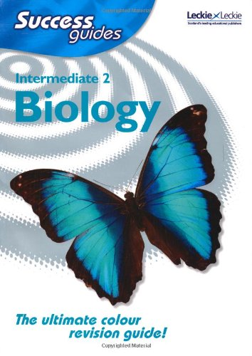 Intermediate 2 Biology Success Guides: Morton, Andrew