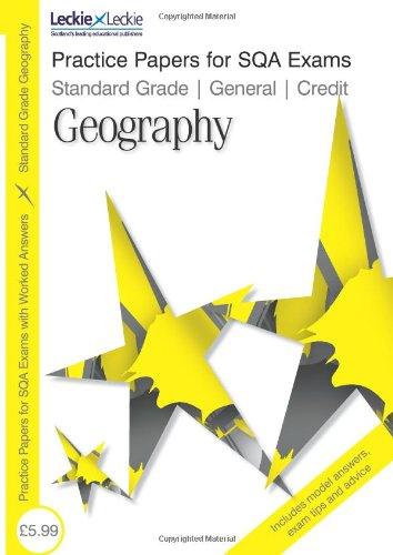 Practice Papers for SQA Exams - General/ Credit Geography: Coffey, Patricia; Fulton, Kirsten
