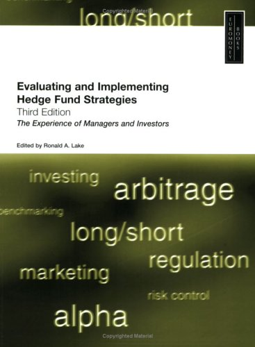 9781843740513: Evaluating and Implementing Hedge Fund Strategies
