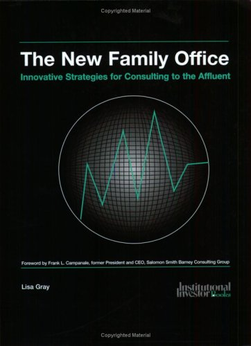 9781843740643: The New Family Office: Strategies for Consulting to the Affluent