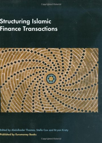 9781843742135: Structuring Islamic Finance Transactions