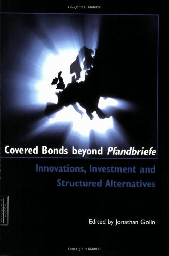 Covered Bonds and Pfandbriefe: Jonathan Golin