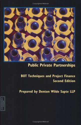 9781843742753: Public Private Partnerships: BOT Techniques and Project Finance