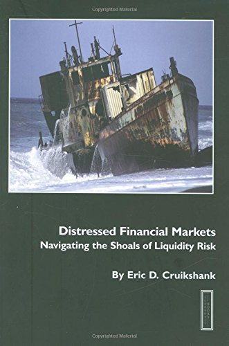 9781843745433: Distressed Financial Markets:Navigating the Shoals of Liquidity Risk