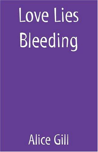 Love Lies Bleeding: Alice Gill