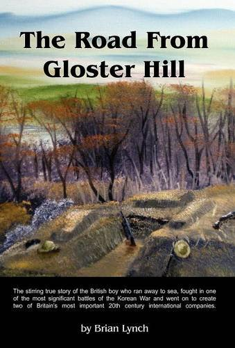 The Road from Gloster Hill: Lynch, Brian