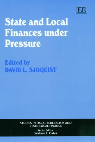 9781843760115: State and Local Finances Under Pressure (Studies in Fiscal Federalism and Statelocal Finance Series)