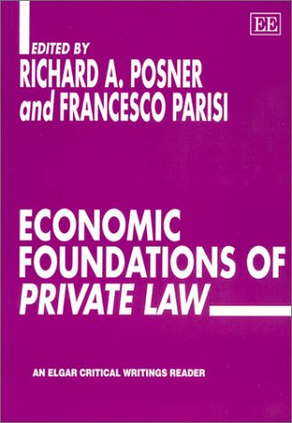 9781843760719: Economic Foundations of Private Law (Elgar Critical Writings Reader,)