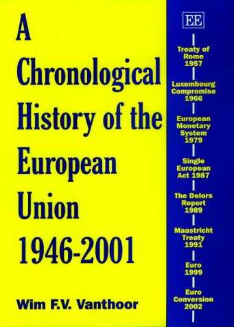 9781843761013: A Chronological History of the European Union 1946-2001