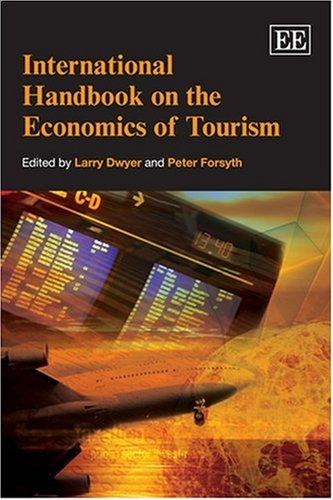 International Handbook on the Economics of Tourism (Hardback)
