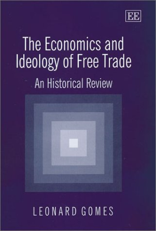 9781843761310: The Economics and Ideology of Free Trade: A Historical Review