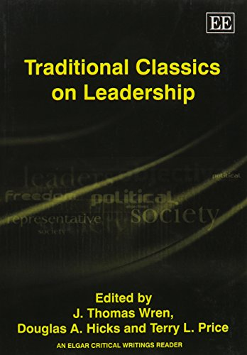 9781843761518: Traditional Classics on Leadership (The International Library of Leadership/Elgar Mini Series)