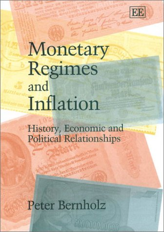 9781843761556: Monetary Regimes and Inflation: History, Economic and Political Relationships
