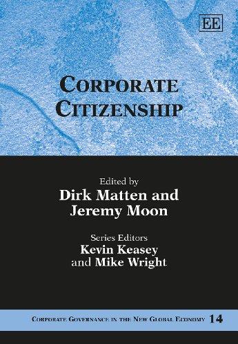 Corporate Citizenship: Matten, Dirk (EDT)/ Moon, Jeremy (EDT)