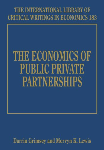 The Economics of Public Private Partnerships (Hardcover): Darrin Grimsey