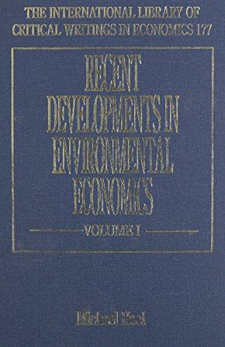 9781843762508: Recent Developments in Environmental Economics (International Library of Critical Writings in Economics setof 2)