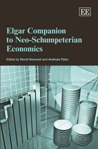Elgar Companion to Neo-Schumpeterian Economics (Elgar Original Reference): Edward Elgar Pub